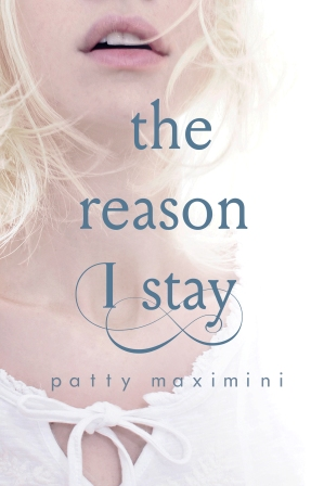 The Reason I Stay -  Patty Maximini